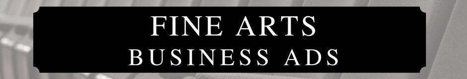 Fine Arts Business Ads